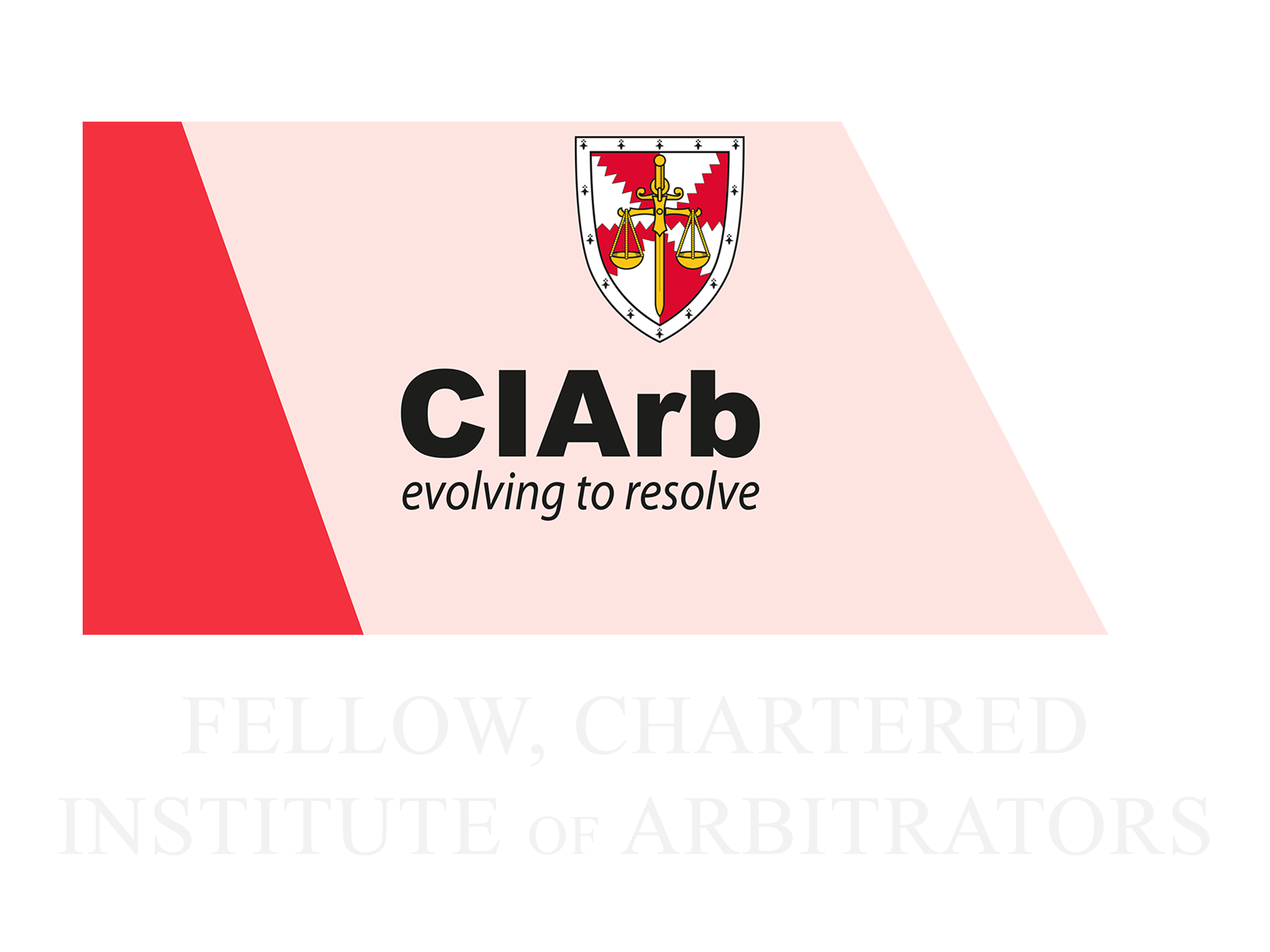 Fellow, Chartered Institute of Arbitrators